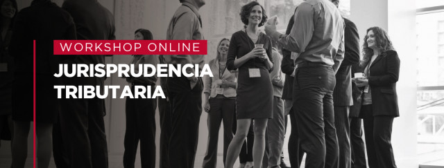 Workshop Online de Jurisprudencia Tributaria